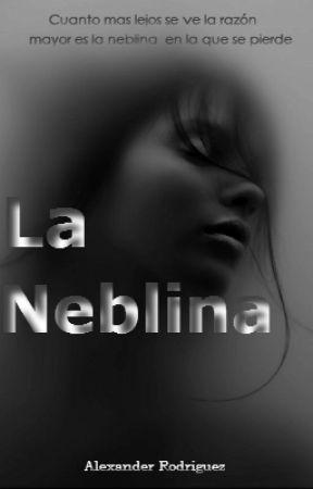 La Neblina.  by Aledexnuk