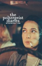 The Poltergeist Diaries by mygeneration