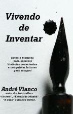 Vivendo de Inventar by andrevianco