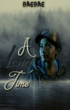 A Long Time || Clementine by 0TheBaeIsHere0