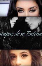 Incapaz de se Entender by cabello327