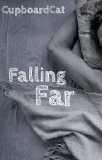 Falling Far by CupboardCatJules