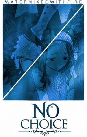 No Choice {GaLe}