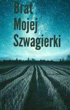 Brat Mojej Szwagierki by surreal_life_