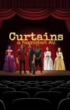 Curtains: A Hamilton AU by SaccharineCyanide