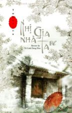 NHỊ GIA NHÀ TA- Twentine by Garaanon