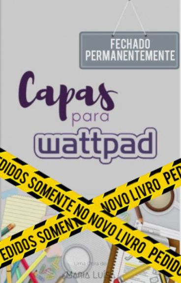 CAPAS para Wattpad | FECHADO
