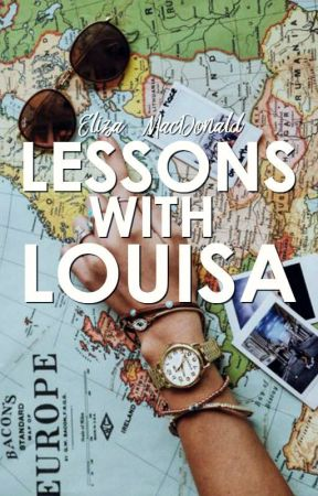Lessons with Louisa [2] | ON HOLD by eliza-has-wit