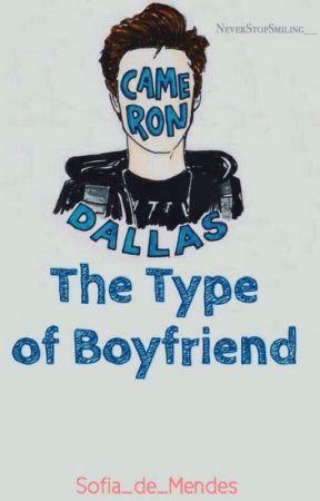 Cameron The Type Of Boyfriend  by Sofia_de_Mendes