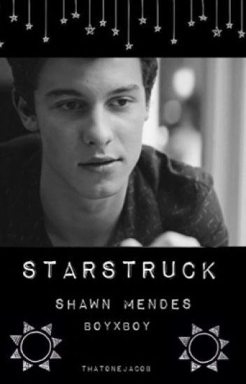 Starstruck (Shawn Mendes boyxboy / gay fan fiction)