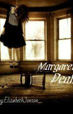 Смерть Маргарет by ElizabethJonson_