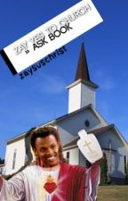 zay yes to church » ask book !! by zaysuschrist