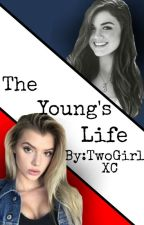 The Young's Life by TwoGirlsXC