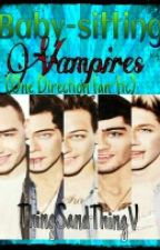 Baby-Sitting Vampires(One Direction Fan-Fic) by shyanne_sutton916