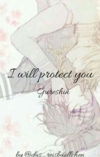 I will protect you! (Gureshin) by das_reisbaellchen