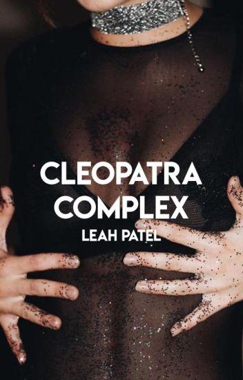 Cleopatra Complex [editing]