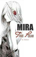 MIRA : The Pixie by WinonaSaiz