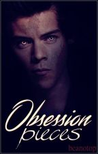 Obsession Pieces by Beanotop