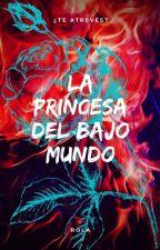 Princesa Del Bajo Mundo by jbmanonimo