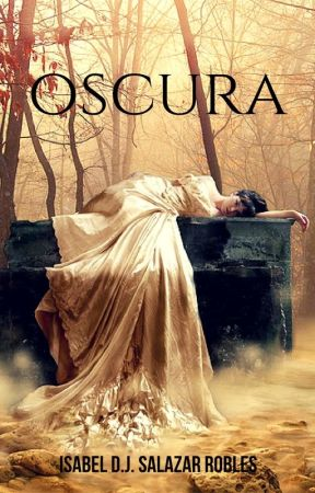 OSCURA by IsavelaRobles