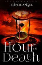 Hour of Death by EuclidAngel