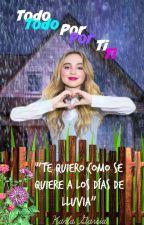 Todo Por Ti by Kar_love_pandas