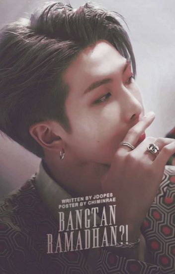 [C] Bangtan Ramadhan?! [ MALAY FANFICTION ]