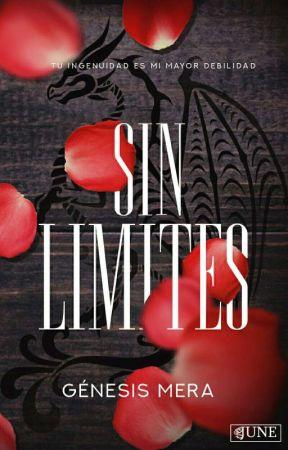 Sin Límites © (Wattys2018)  by Genesis-MP