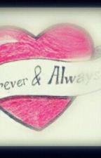 Forever And Always (book 2) by ArafahSykes