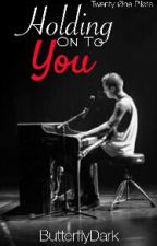 Holding On To You || Tyler Joseph by ButterflyDark