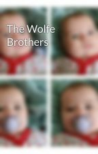 The Wolfe Brothers by chocmelon