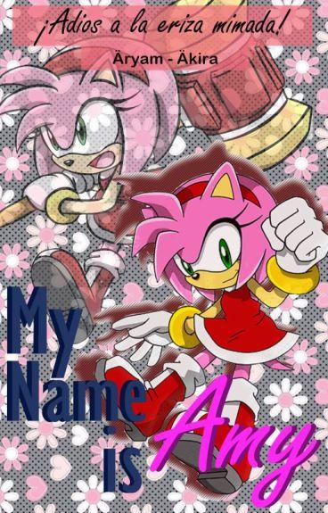 My Name is Amelia (Shadamy vs Sonamy) •|PAUSADA TEMPORALMENTE|•