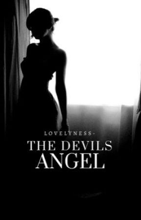 The Devil's Angel [#1] | ✓  by lovelyness-