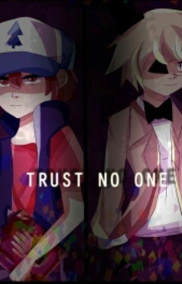 Trust no one - Billdip