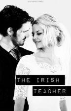 The Irish Teacher ( Colifer story ) #wattys2016 by TheLittleMissSwan