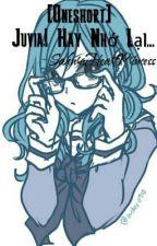 [Truyện Ngắn] [Gruvia] Juvia! Hãy Nhớ Lại... - SakuraHeartPrincess by SakuraHeartPrincess
