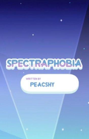 Spectraphobia