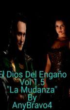 El Dios del Engaño 1.5/ La Mudanza by AnyBravo4