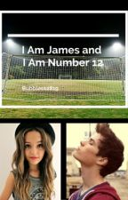 I Am James and I Am Number 12 by Bubbles12819
