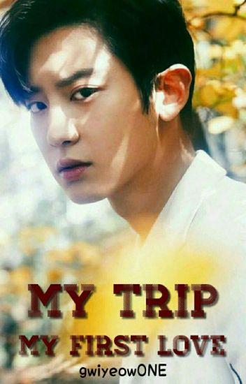 My Trip My First Love (ChanJi X BaekMi)