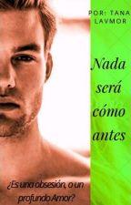 Nada Va A Ser Como Antes by tanlavmor009