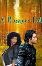 A Ranger's Lot by Secretly-A-Fangirl