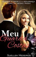 Meu Guarda-Costas by SuMedeiros