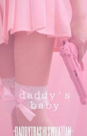 DADDY'S BABY  by redrumforredrum