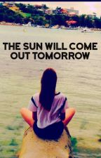 The sun will come out tomorrow  by Flic99