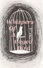 Whispers From A Caged Bird by TheLostSocks