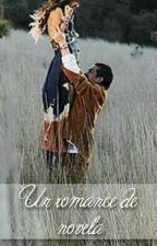 Un romance de novela by rominabpf