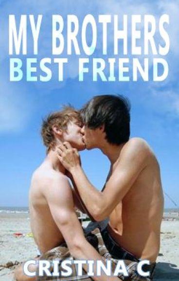 My Brother's Best Friend [BoyxBoy] HBT Book 1