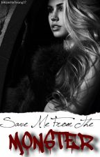 Save Me From The Monster - The Originals/Vampire Diaries Fanfic by 16KimHaYoung17