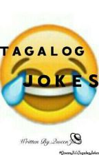Tagalog Jokes by QweenJii